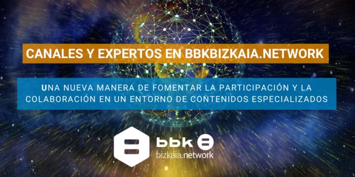 Canales y Expertos en BBKBizkaia.network
